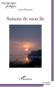 Louis Dumont - Saisons de mon île.