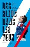 Louis Dumoulin - Des bleus dans les yeux.