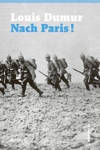 Louis Dumur - Nach Paris !.
