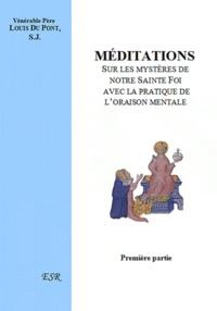 Louis Dupont - Médiations sur les mystères de notre Sainte Foi.
