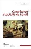 Louis Durrive - Compétence et activité de travail.