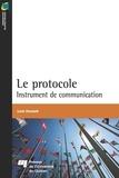 Louis Dussault - Le protocole - Instrument de communication.