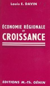 Louis E. Davin - Économie régionale et croissance.