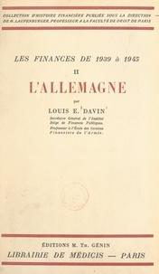 Louis E. Davin et Henry Laufenburger - Les finances de 1939 à 1945 (2). L'Allemagne.