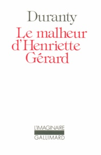 Louis-Edmond Duranty - MALHEUR D'HENRIET GERAR P.