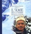 Louis-Edmond Hamelin - L'âme de la terre - Parcours d'un géographe.
