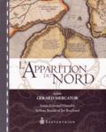 Louis-Edmond Hamelin et Stéfano Biondo - L'apparition du Nord selon Gérard Mercator.