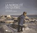 Louis-Edmond Hamelin et Daniel Chartier - La nordicité du Québec.