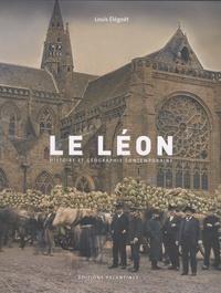 Louis Elégoët - Le Léon - Histoire et géographie contemporaine.