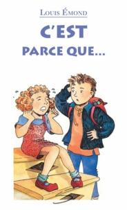 Louis Emond et Caroline Merola - C'est parce que....