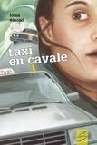 Louis Emond et  Sybiline - Taxi en cavale.