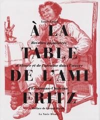 A la table de lAmi Fritz - Recettes populaires dAlsace et de Lorraine dans loeuvre dErckmann-Chatrian.pdf