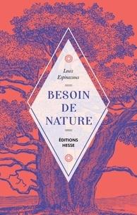 Louis Espinassous - Besoin de nature.