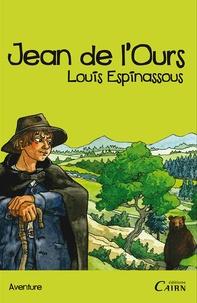 Louis Espinassous - Jean de l'Ours.