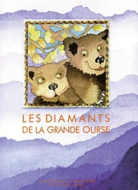Louis Espinassous - Les diamants de la grande ourse.