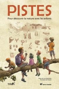 Louis Espinassous et  Titwane - Pistes - Pour découvrir la nature avec les enfants.