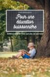 Louis Espinassous - Pour une éducation buissonnière.