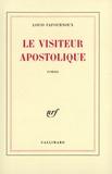 Louis Fafournoux - Le visiteur apostolique.