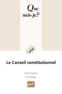 Louis Favoreu et Loïc Philip - Le Conseil constitutionnel.