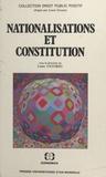 Louis Favoreu - Nationalisations et constitution.