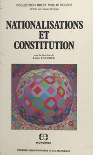 Louis Favoreu - Nationalisations et constitution.