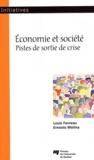 Louis Favreau et Ernesto Molina - Economie et société - Pistes de sortie de crise.