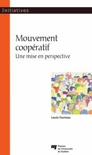 Louis Favreau - Mouvement coopératif - Une mise en perspective.