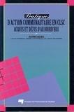 Louis Favreau et René Lachapelle - Pratiques d'action communautaire en CLSC - Acquis et défis d'aujourd'hui.