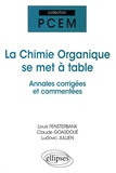 Louis Fensterbank et Claude Goasdoué - La chimie organique se met à table - Annales de l'université de Paris VI.