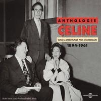 Louis-Ferdinand Céline et  Arletty - Anthologie Céline (1894-1961).