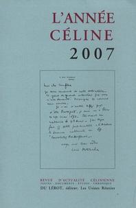 Louis-Ferdinand Céline - L'année Céline 2007.