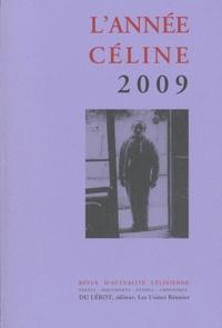 Louis-Ferdinand Céline - L'Année Céline 2009.