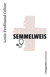 Louis-Ferdinand Céline - Semmelweis.
