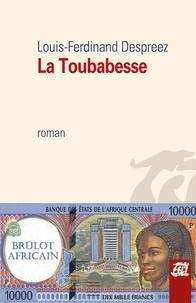 Louis-Ferdinand Despreez - La Toubabesse.