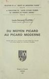 Louis-Fernand Flutre - Du moyen picard au picard moderne.