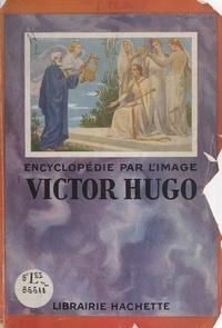 Louis-Fernand Flutre et  Collectif - Victor Hugo.