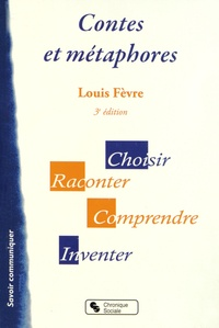 Louis Fèvre - Contes et métaphores.