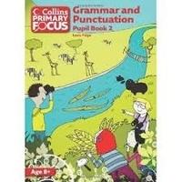 Louis Fidge - Grammar and Punctuation: Pupil Book 2.