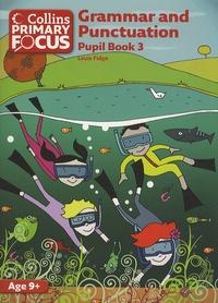 Louis Fidge - Grammar and Punctuation - Pupil Book 3.