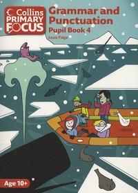 Louis Fidge - Grammar and Punctuation - Pupil Book 4.