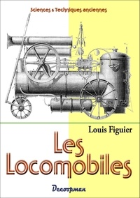 Louis Figuier - Les locomobiles.