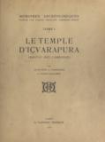 Louis Finot et Henri Parmentier - Mémoires archéologiques (1) - Le temple d'Içvarapura, Banta~y Sre?i, Cambodge.