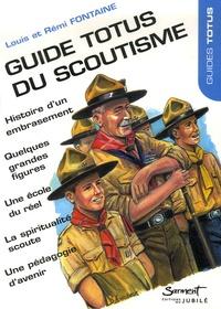 Louis Fontaine et Rémi Fontaine - Guide Totus du Scoutisme.