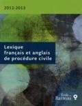 Louis Fortier - Lexique français et anglais de procédure civile.