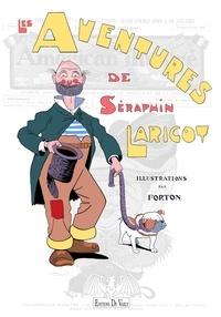 Louis Forton - Les Aventures de Séraphin Laricot.