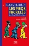 Louis Forton - Les Pieds Nickelés - Volume 1- Première année 1908-1909 - Les Pieds-Nickelés arrivent.