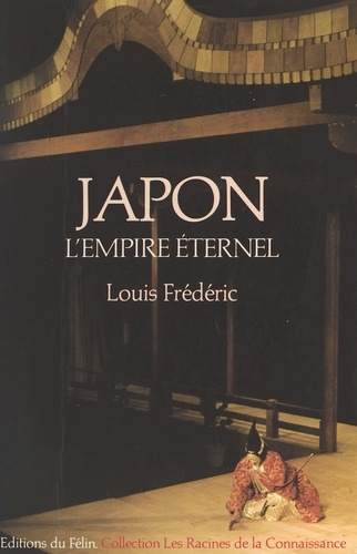 Japon. L'empire éternel, une histoire politique et socio-culturelle du Japon