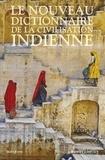 Louis Frédéric - Le nouveau dictionnaire de la civilisation indienne - 2 volumes.