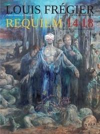 Louis Frégier - Requiem 14-18.