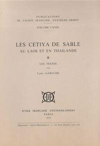Louis Gabaude - Les cetiya de sable au Laos et en Thaïlande - Les textes.